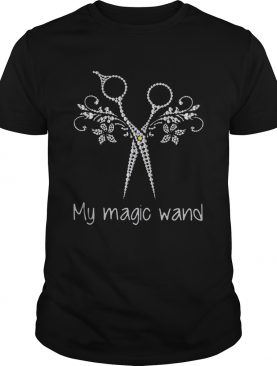 The scissors my magic wand t-shirt