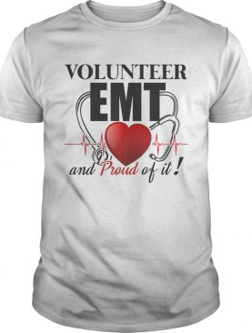 Volunteer EMT And Pround Of It T-Shirt