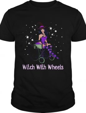 Witch with wheels shirt