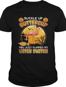 You Just Flipped My Witch Switch Flamingo Lady T-Shirt