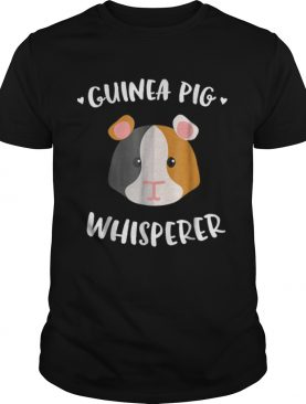 Awesome Guinea Pig Whisperer Guinea Pig Lover Gifts shirt