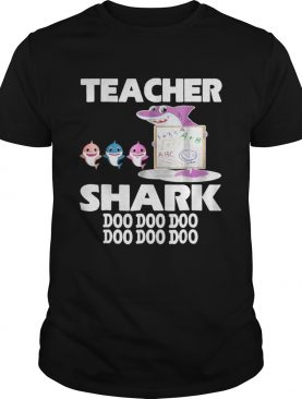 Awesome Teacher Shark Doo Doo Doo Cute Gift For Teacher shirt