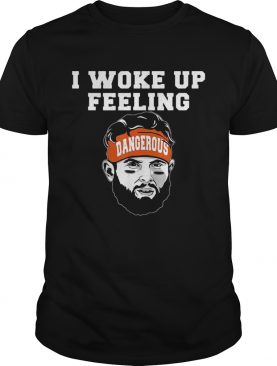 Baker Mayfield I woke up feeling dangerous shirt
