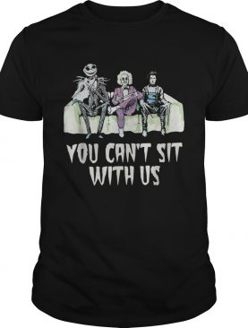 Beetlejuice Edward Jack You can't sit with us shirt