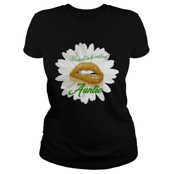 Blessed to becalled auntie TShirt Classic Ladies