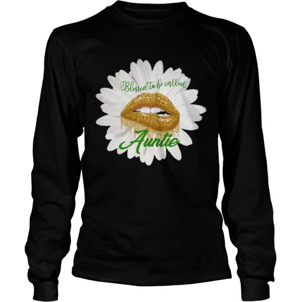 Blessed to becalled auntie TShirt LongSleeve