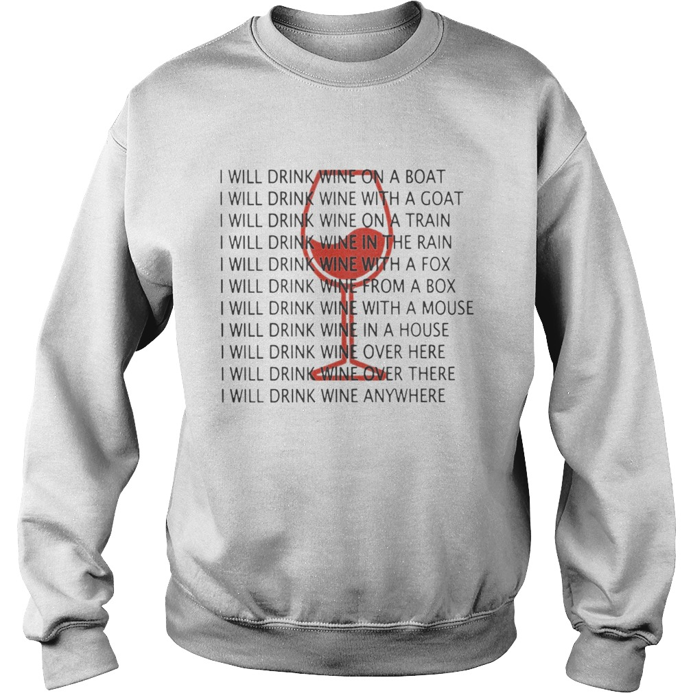 I Will Drink Wine On A Boat I Will Drink Wine Everywhere Shirt Sweatshirt