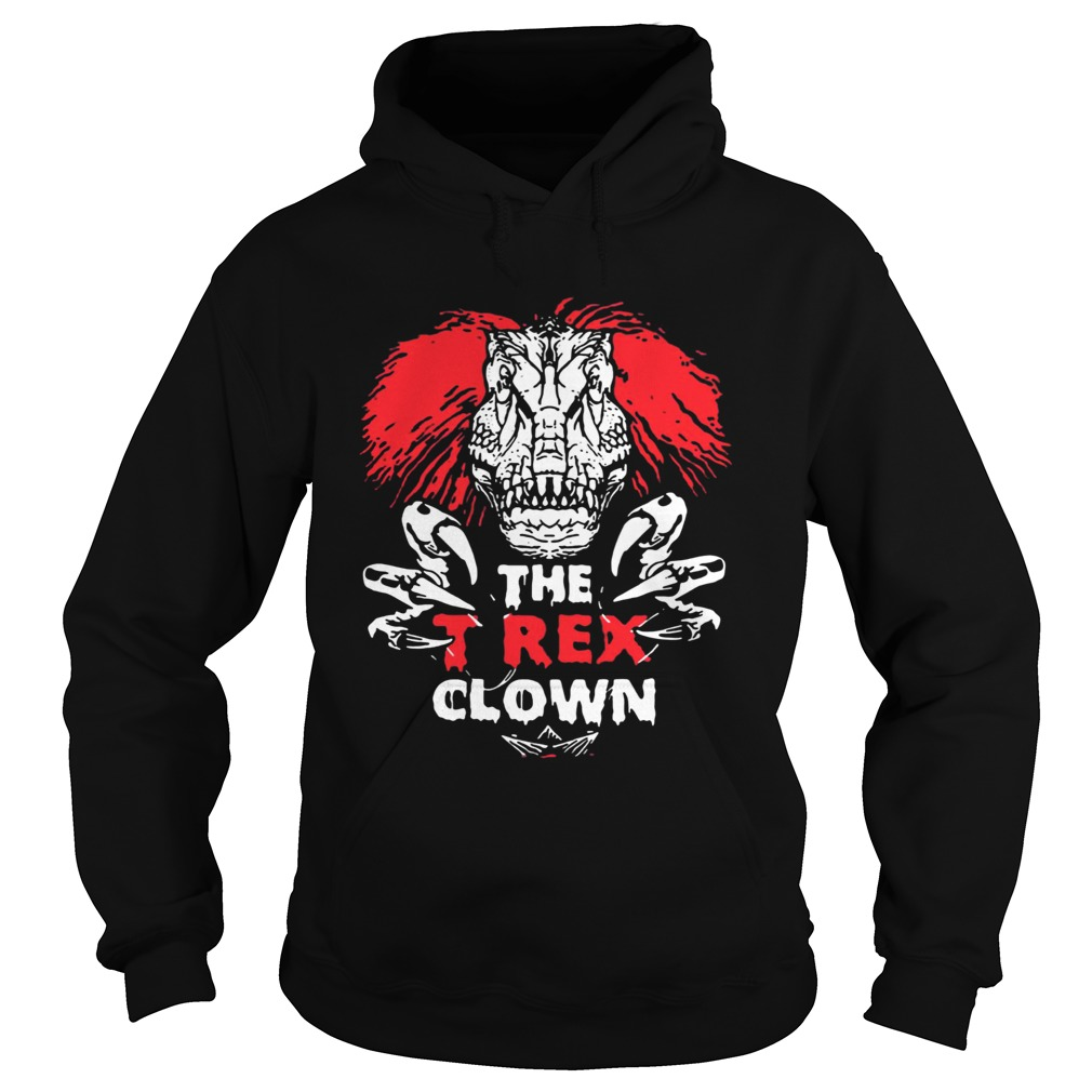 IT Pennywise The TRex Clown Shirt Hoodie