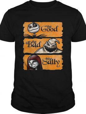 Jack Skellington the good oogie boogie the bad the sally shirt