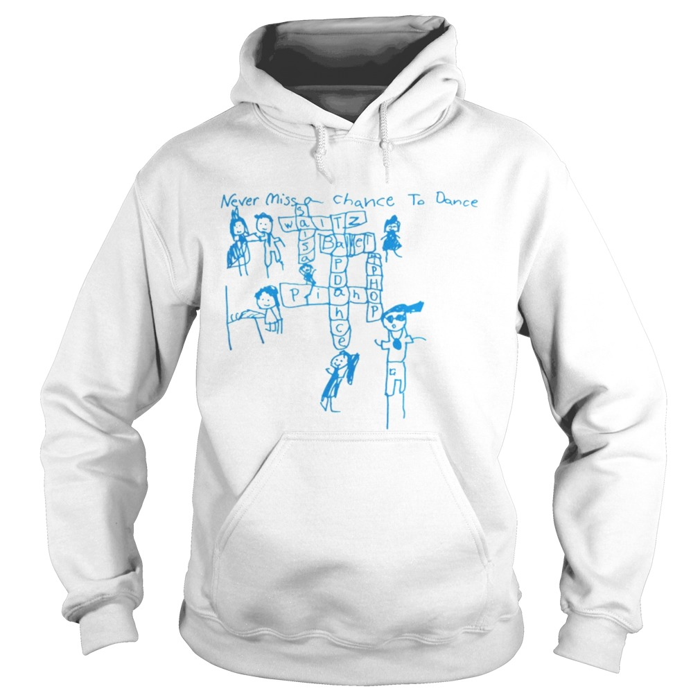 Never Miss a Chance to Dance Crossword puzzle Hoodie