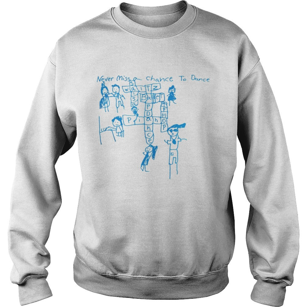 Never Miss a Chance to Dance Crossword puzzle Sweatshirt