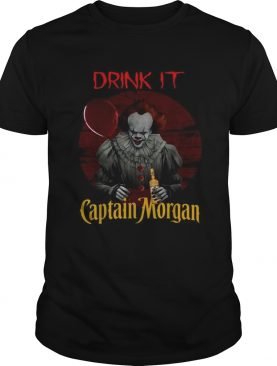 Pennywise drink it Captain Morgan shirt