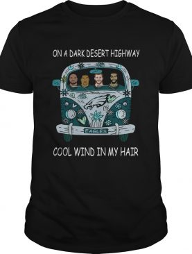 Philadelphia Eagles Hippie car on a dark desert highway cool wind in my hair shirt