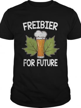 Preibier For Future Shirt