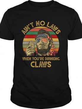 Vintage Aint No Laws When Youre Drinking Claws FunnyTShirt