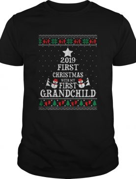 2019 First Christmas with my first grandchild ugly christmas shirt
