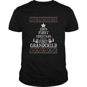 2019 First Christmas with my first grandchild ugly christmas  Unisex