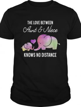 Elephants the love between aunt and niece knows no distance shirt LlMlTED EDlTlON