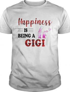 Happiness Is Being A Gigi Caro TShirt