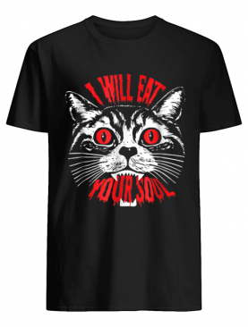 I Will Eat Your Soul Satanic Cat Spooky Halloween shirt