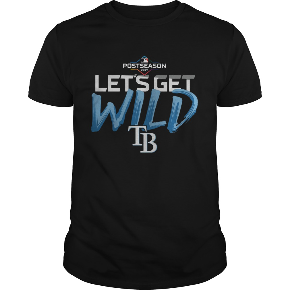 Lets Get Wild Tampa Bay Rays Shirt Unisex