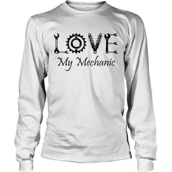 Love My Mechanic  LongSleeve