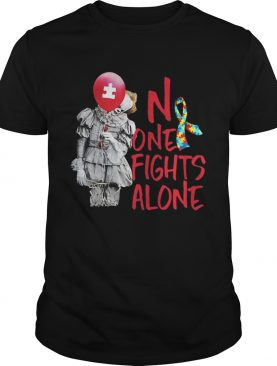 No one fights alone pennywise autism awareness shirt