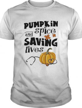 Pumplin spice saving lives shirt