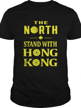 Raptors The North Stand With Hong Kong Shirt