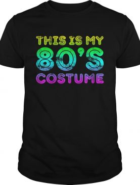 This Is My 80s Costume TShirt