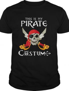 This Is My Pirate Costume Funny Costume Halloween Gift shirt