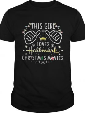 This girl loves Hallmark christmas movie merry christmas shirt