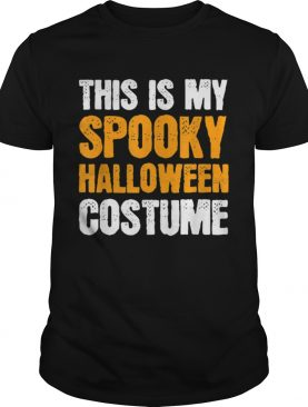 This is my Spooky Halloween Costume Funny Lazy Simple Men shirt