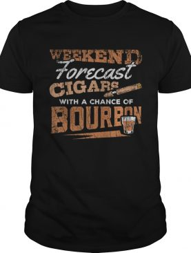 Weekend Forecast Cigars and Bourbon Funny Whiskey TShirt