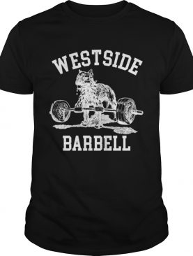 Westside barbell gym weight lifting exercise fitness shirt