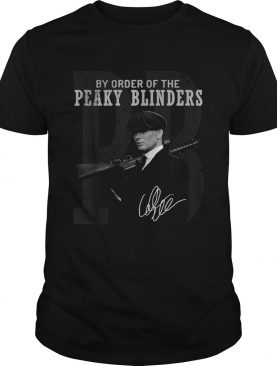 PB by order of the Peaky blinders signature shirt