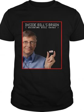 Bill Gates Brain Decoding Bill shirt