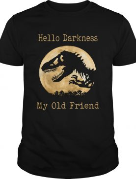Dinosaur Trex hello darkness my old friend shirt