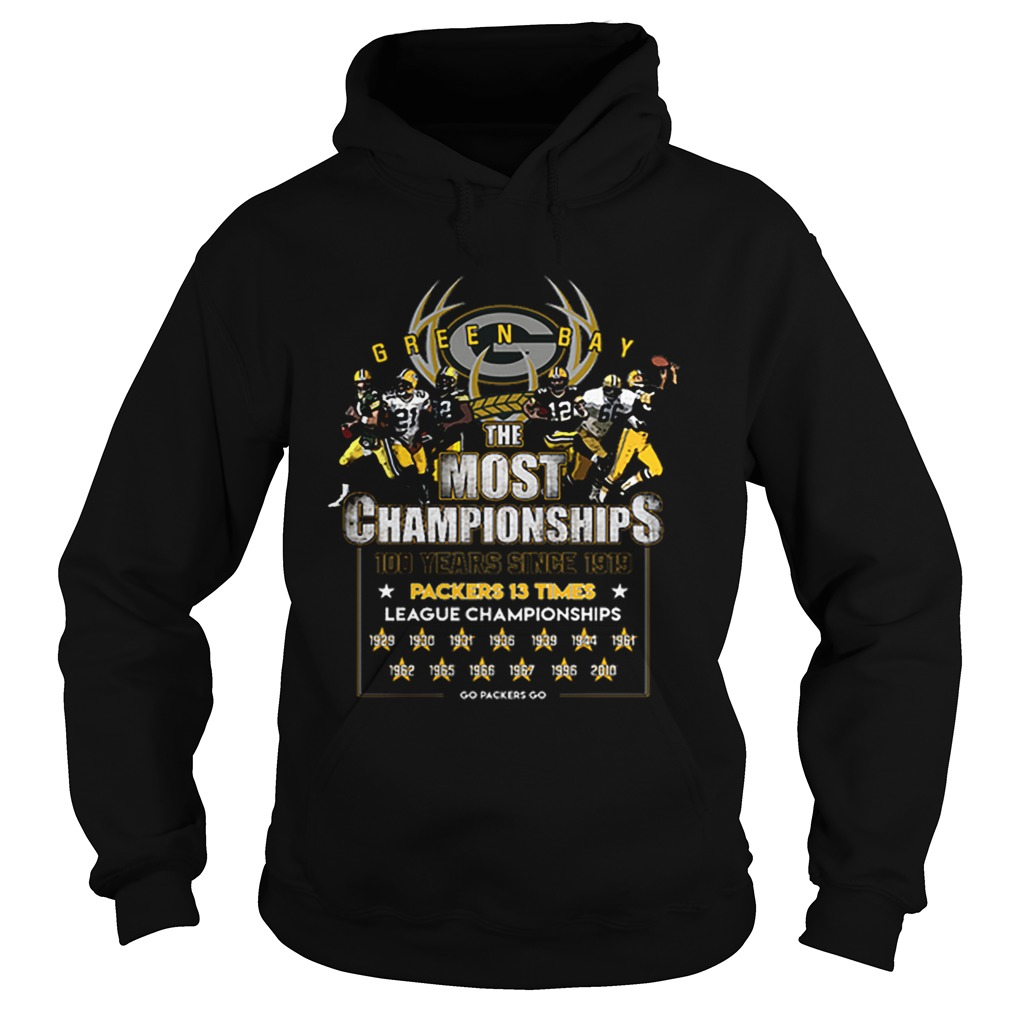 Green Bay Packers the most championships 100 years since 1919 Hoodie