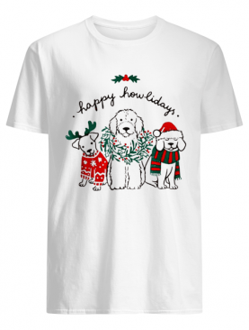 Happy Howlidays Dog Christmas shirt