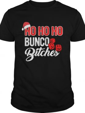 Ho Ho Ho Bunco Bitches Santa Christmas shirt