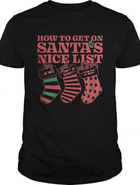How to get on Santas nice list Epstein didnt kill himself shirt