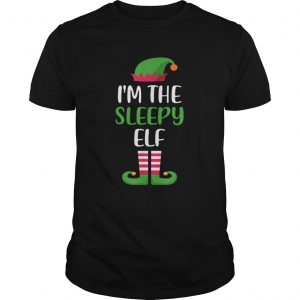 Im The Sleepy Elf Matching Family Christmas  Unisex