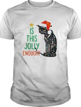 Is this Jolly Enough Black Cat Santa Christmas shirt