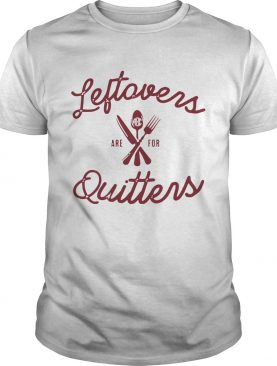 Monogrammed Leftovers Are For Quitters Crewneck shirt