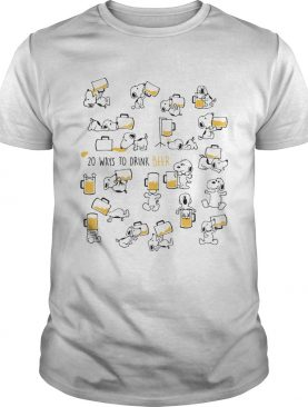 Snoopy 20 ways to drink beer shirt