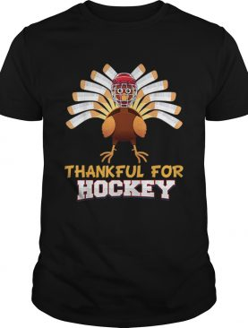 Thankful For Hockey Turkey Sport Love Thanksgiving Family shirt