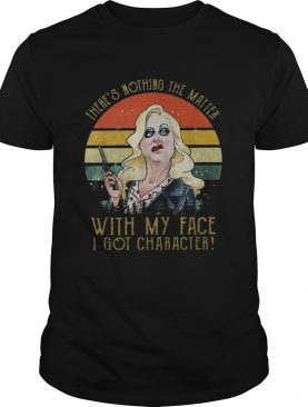 Theres nothing the matter with my face I got characters vintage shirt