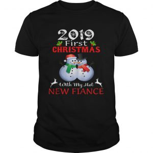 2019 First Christmas with My Hot New Fiance sweater  Unisex