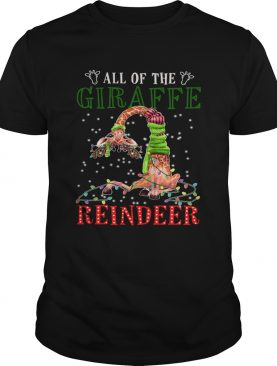 All of the Giraffe reindeer light christmas shirt